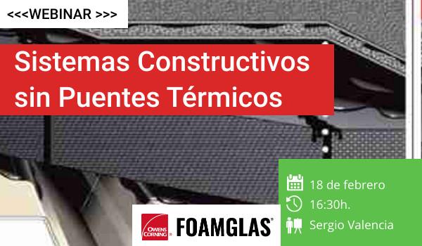 Webinar: Sistemas Constructivos sin Puentes Térmicos